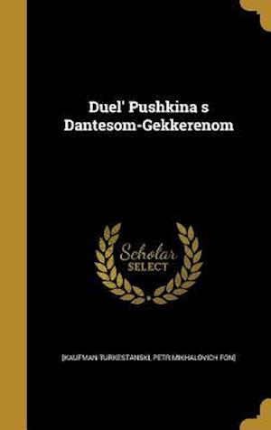 Bog, hardback Duel' Pushkina S Dantesom-Gekkerenom