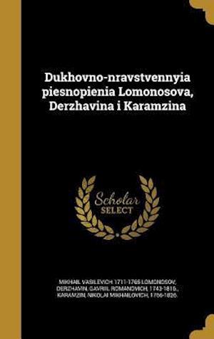 Bog, hardback Dukhovno-Nravstvennyia Piesnopienia Lomonosova, Derzhavina I Karamzina af Mikhail Vasilevich 1711-1765 Lomonosov