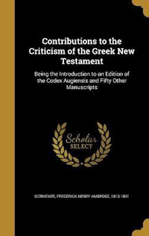 Bog, hardback Contributions to the Criticism of the Greek New Testament