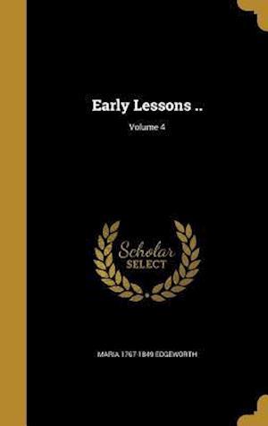 Bog, hardback Early Lessons ..; Volume 4 af Maria 1767-1849 Edgeworth
