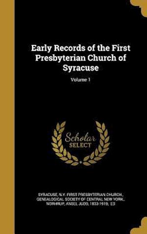 Bog, hardback Early Records of the First Presbyterian Church of Syracuse; Volume 1