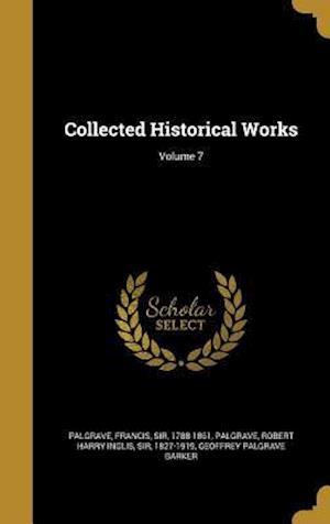 Bog, hardback Collected Historical Works; Volume 7 af Geoffrey Palgrave Barker