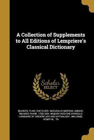 Bog, paperback A Collection of Supplements to All Editions of Lempriere's Classical Dictionary