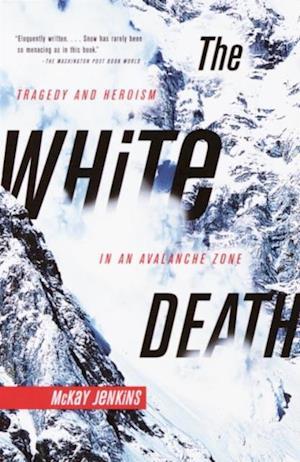 White Death af McKay Jenkins