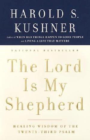 The Lord Is My Shepherd af Harold S Kushner