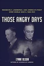Those Angry Days af Lynne Olson