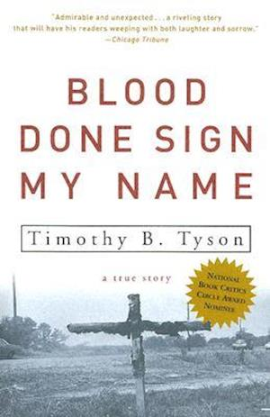 Blood Done Sign My Name af Timothy B. Tyson