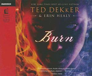 Burn af Erin Healy, Ted Dekker, Ann Harrison