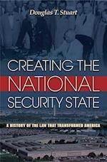 Creating the National Security State af Douglas T. Stuart