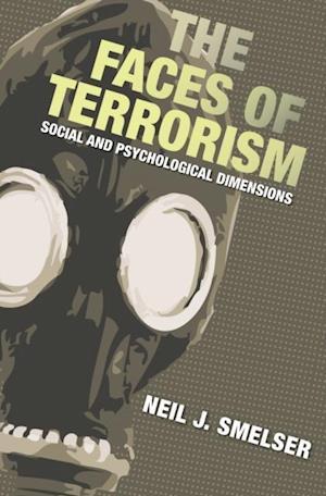 Faces of Terrorism af Neil J. Smelser