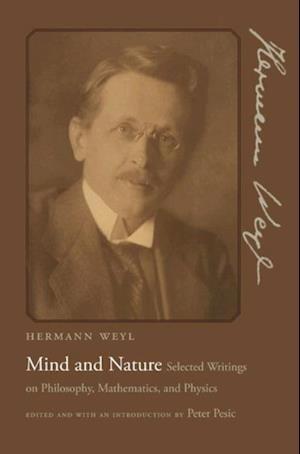 Mind and Nature af Hermann Weyl