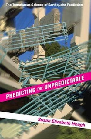 Predicting the Unpredictable af Susan Elizabeth Hough