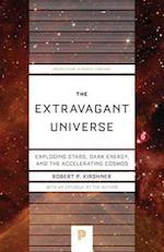Extravagant Universe (Princeton Science Library)