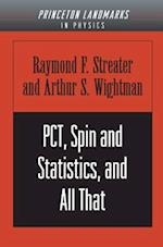 PCT, Spin and Statistics, and All That (Princeton Landmarks in Mathematics and Physics)
