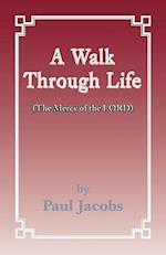Walk Through Life af Paul Jacobs