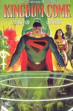 Kingdom Come af Alex Ross, Mark Waid, Todd Klein