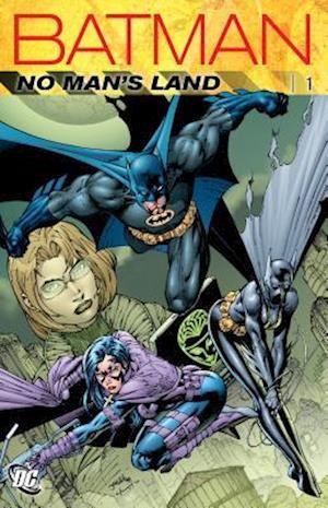 Batman No Man's Land 1 af Greg Rucka, Bob Gale, Devin Grayson