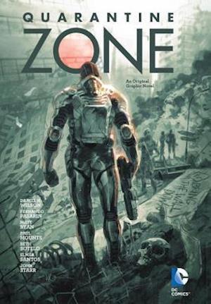 Quarantine Zone af Daniel H. Wilson