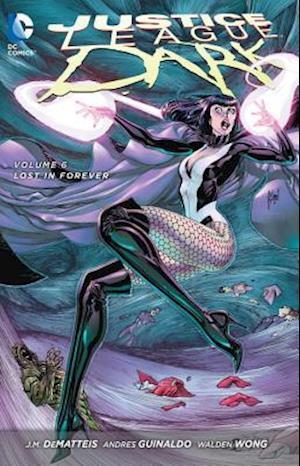 Justice League Dark 6 af J. M. Dematteis