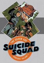 Suicide Squad The Silver Age Omnibus 1 (Suicide Squad)