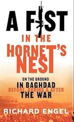 A Fist in the Hornet's Nest af Richard Engel