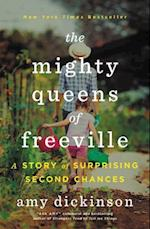 Mighty Queens of Freeville af Amy Dickinson