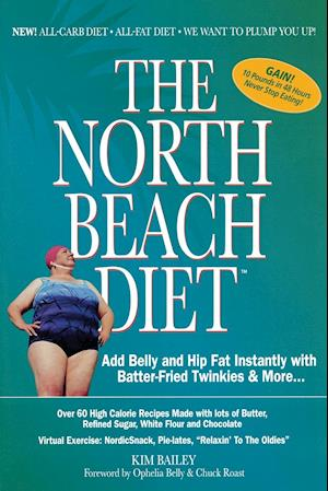 The North Beach Diet af Kim Bailey