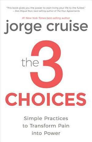 Bog, hardback The 3 Choices af Jorge Cruise
