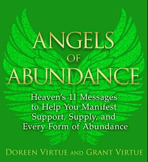Angels of Abundance af Grant Virtue