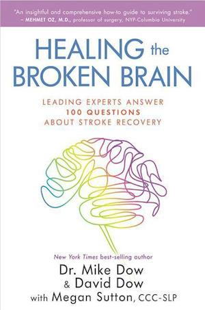 Bog, paperback Healing the Broken Brain af Mike Dow, David Dow
