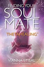 Finding Your Soul Mate with Thetahealing(r)