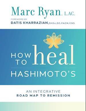 Bog, paperback How to Heal Hashimoto's af Marc Ryan