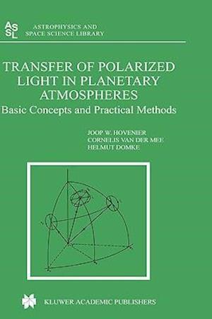 Transfer of Polarized Light in Planetary Atmospheres af J W Hovenier, Helmut Domke, Cornelis V M Van Der Mee