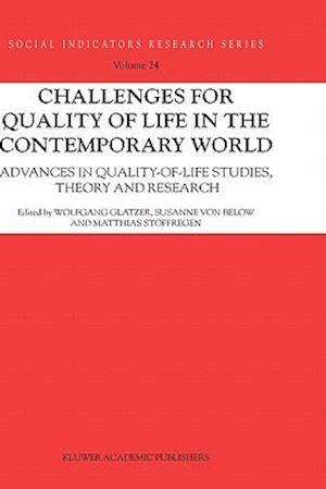 Challenges for Quality of Life in the Contemporary World af Susanne von Below, Matthias Stoffregen, Wolfgang Glatzer