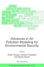 Advances in Air Pollution Modeling for Environmental Security af Istvan Farago, Krassimir Georgiev, Agnes Havasi
