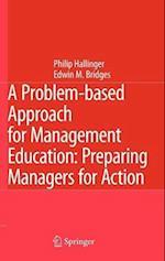 A Problem-based Approach for Management Education af Philip Hallinger, Edwin M Bridges