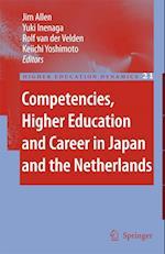 Competencies, Higher Education and Career in Japan and the Netherlands af R van der Velden, K Yoshimoto, Jim Allen