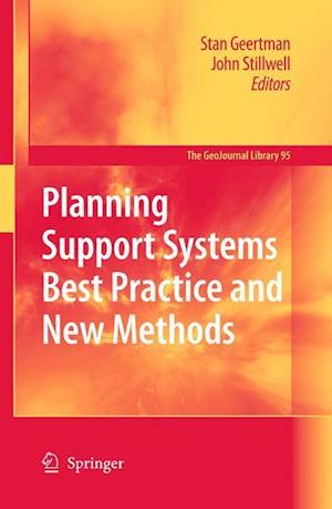 Planning Support Systems Best Practice and New Methods af John Stillwell, Stan Geertman