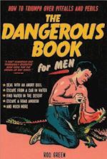The Dangerous Book for Men af Rod Green