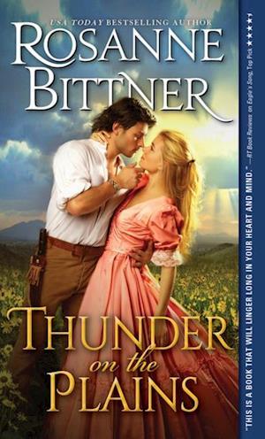 Thunder on the Plains af Rosanne Bittner