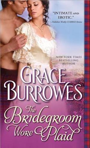 The Bridegroom Wore Plaid af Grace Burrowes