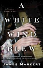 White Wind Blew af James Markert