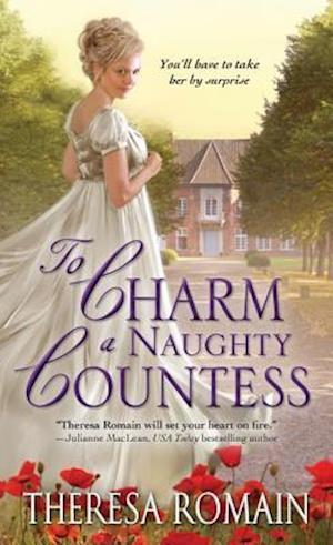 To Charm a Naughty Countess af Theresa Romain