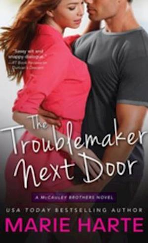 Troublemaker Next Door af Marie Harte
