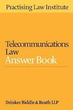 Telecommunications Law Answer Book