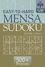 Easy-To-Hard Mensa Sudoku (Mensa Puzzle Books)