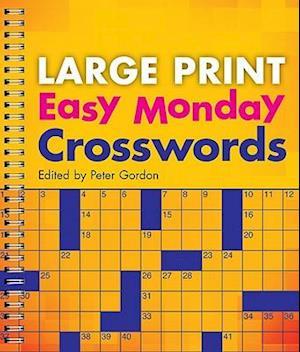 Easy Monday Crosswords af Peter Gordon