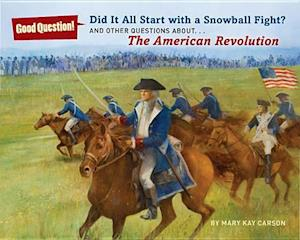 Did It All Start with a Snowball Fight? af Robert Hunt, Mary Kay Carson