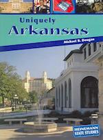 Uniquely Arkansas af Michael B. Dougan