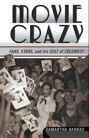 Movie Crazy af Samantha Barbas